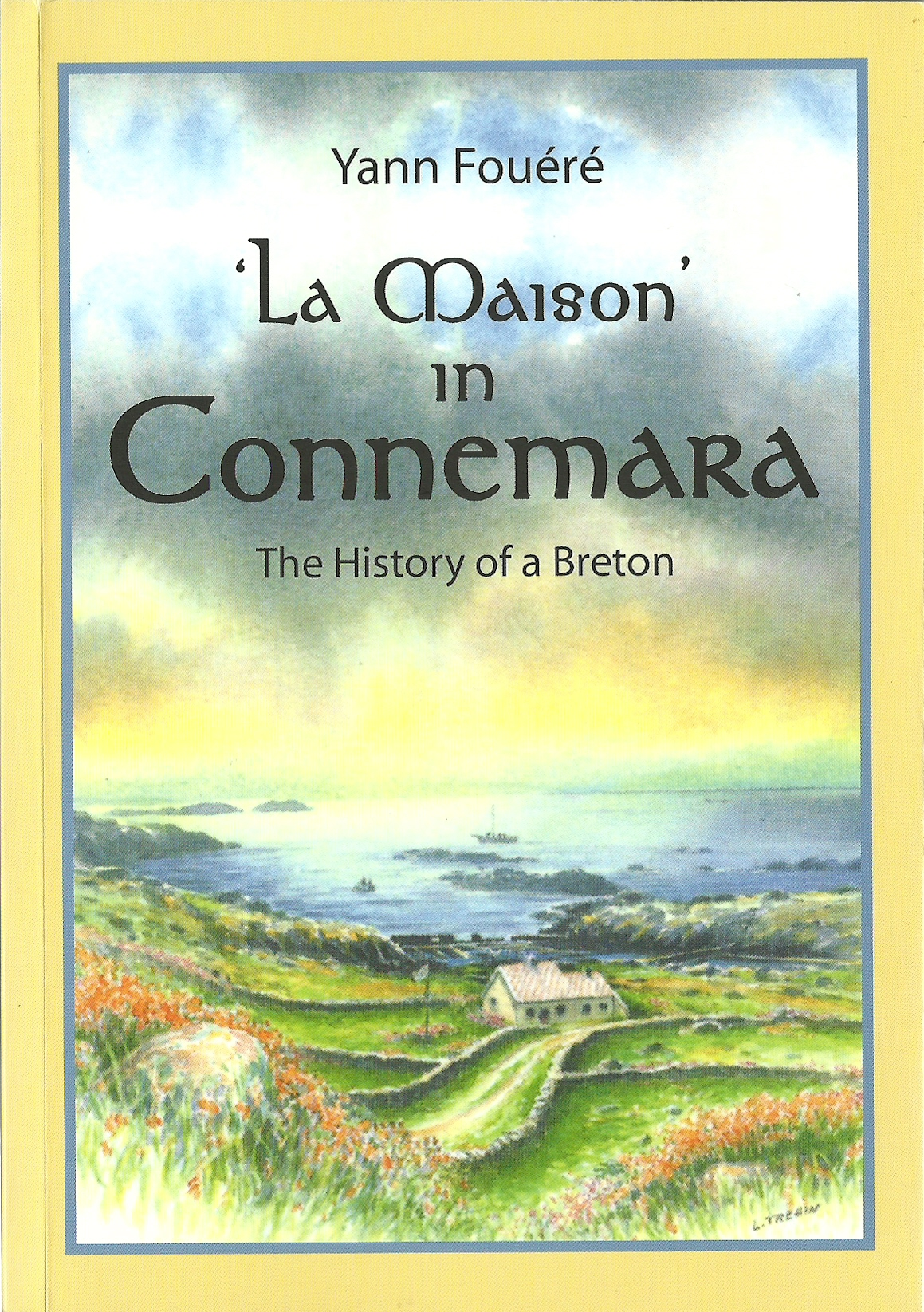 Translation of 39 la maison du connemara 39 fondation yann for A la maison translation